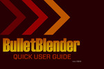 Bullet Blender Users Guide - Tips and Tricks (PDF)