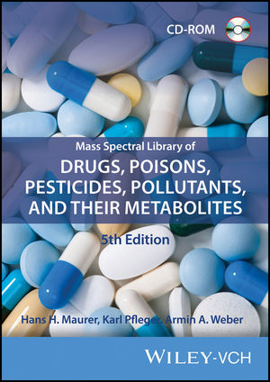 Wiley Mass Spectral Library of Drugs, Poisons, Pesticides, Pollutants and Their Metabolites 2017 (5th Edition) (Maurer/Pfleger/Weber)
